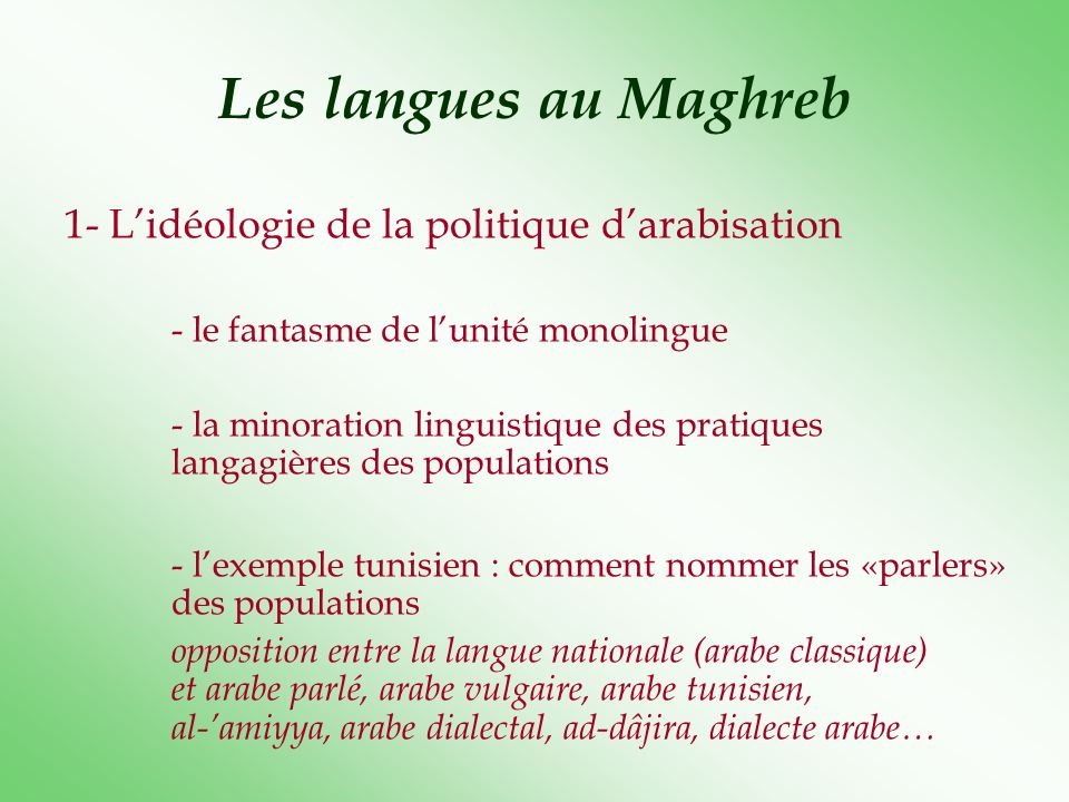 Les langues au Maghreb 1- L'idéologie de la politique d'arabisation