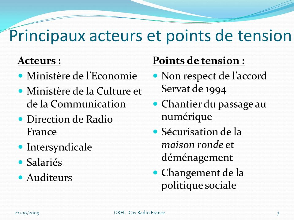 Principaux acteurs et points de tension