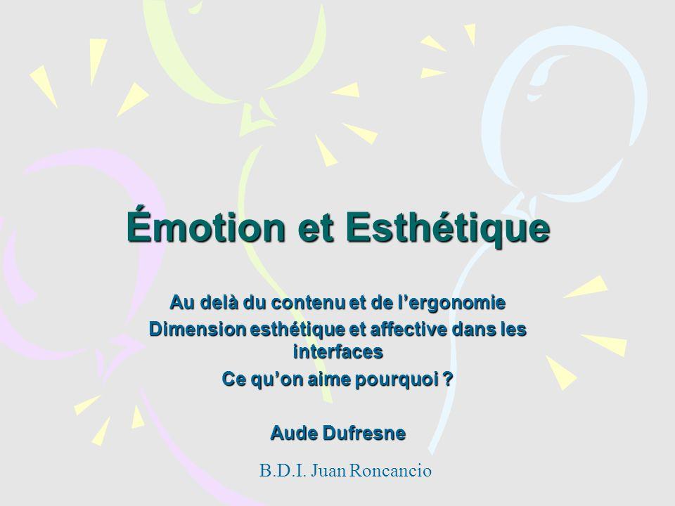 Émotion et Esthétique Au delà du contenu et de l'ergonomie