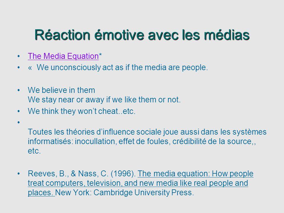 Réaction émotive avec les médias