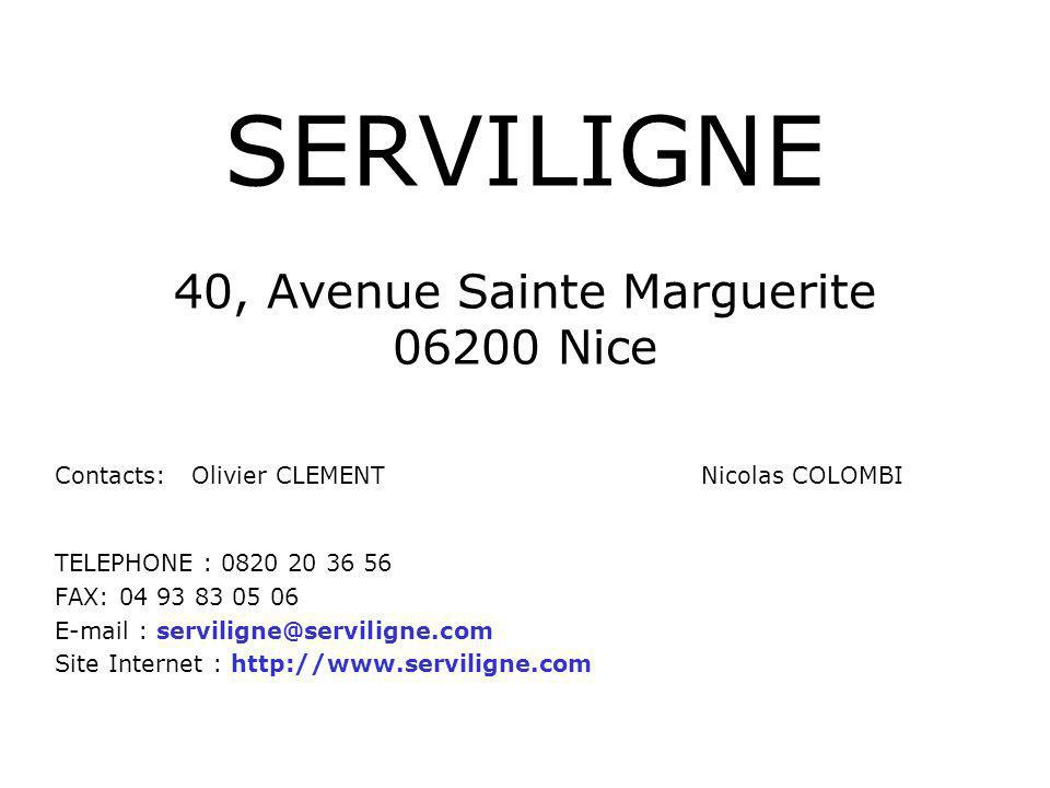 SERVILIGNE 40, Avenue Sainte Marguerite 06200 Nice