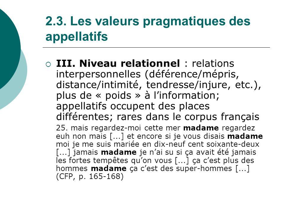 2.3. Les valeurs pragmatiques des appellatifs