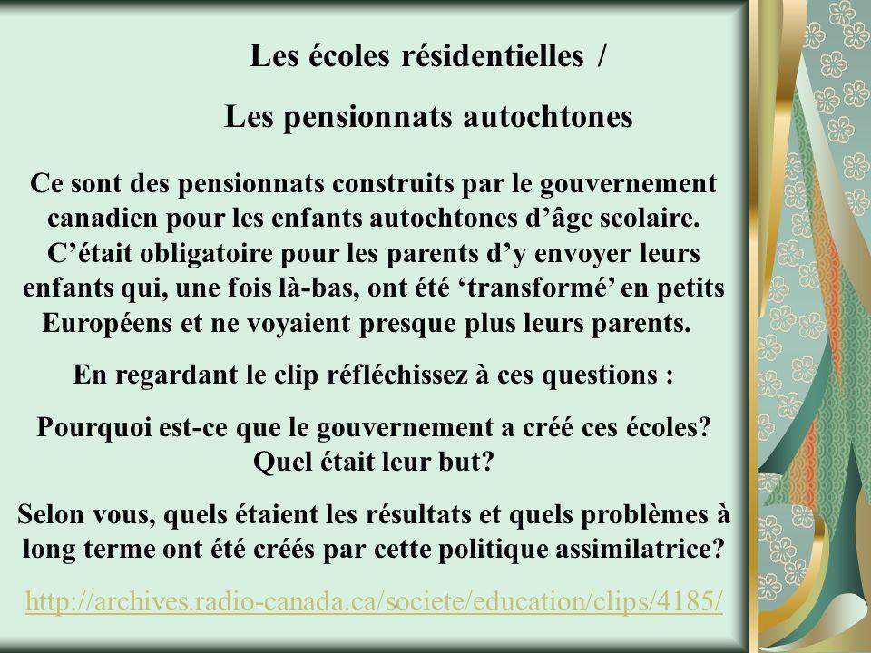 Les écoles résidentielles / Les pensionnats autochtones