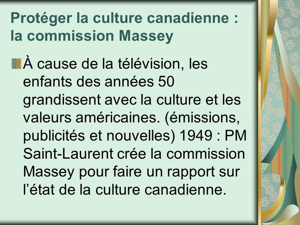 Protéger la culture canadienne : la commission Massey