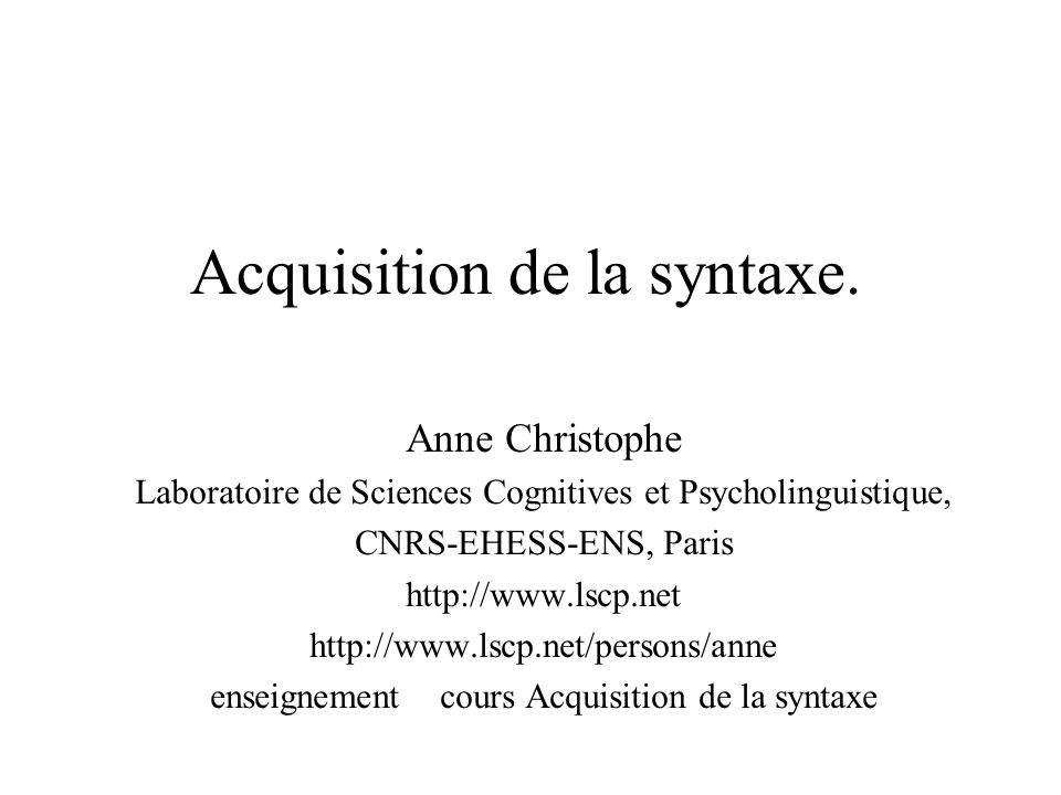 Acquisition de la syntaxe.