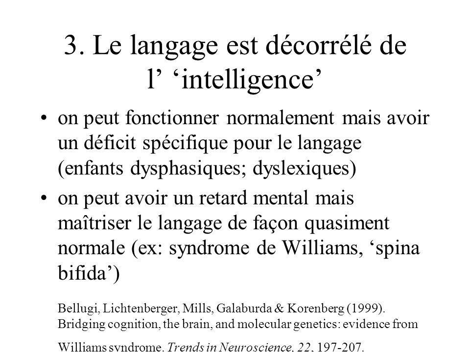 3. Le langage est décorrélé de l' 'intelligence'