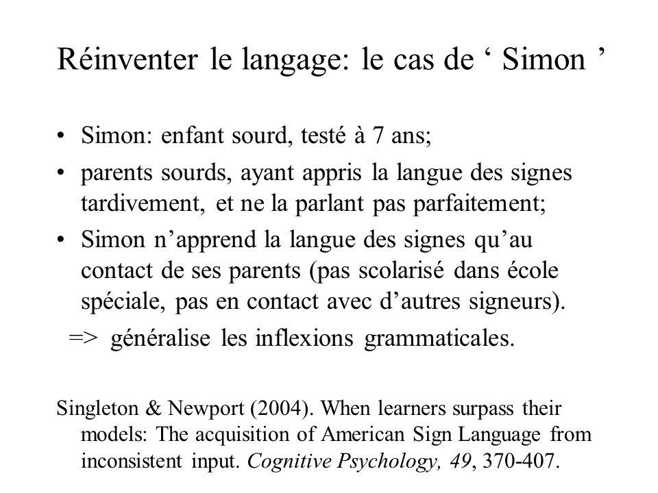 Réinventer le langage: le cas de ' Simon '