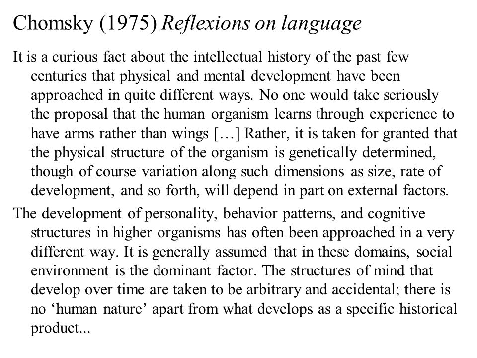 Chomsky (1975) Reflexions on language