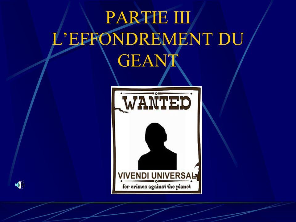PARTIE III L'EFFONDREMENT DU GEANT