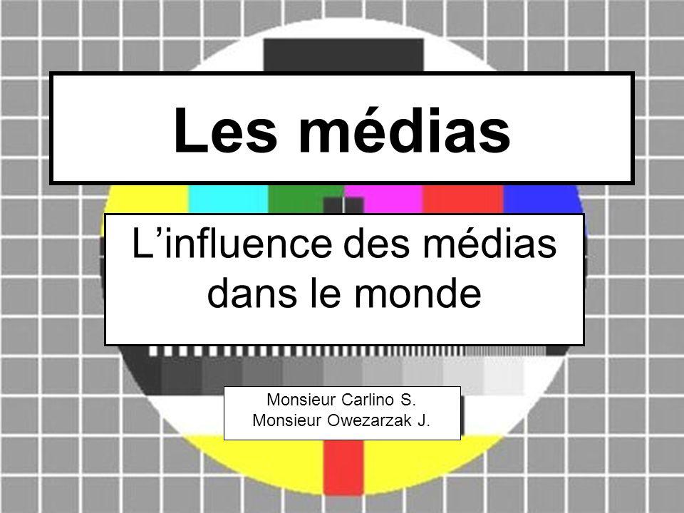 L'influence des médias dans le monde