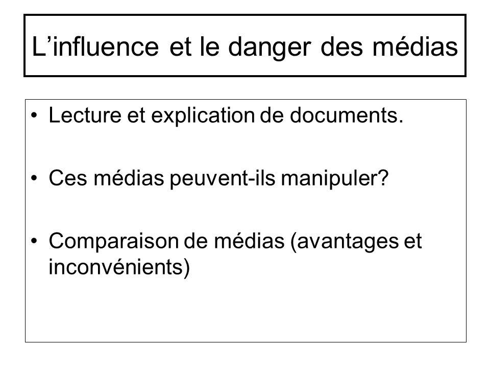 L'influence et le danger des médias