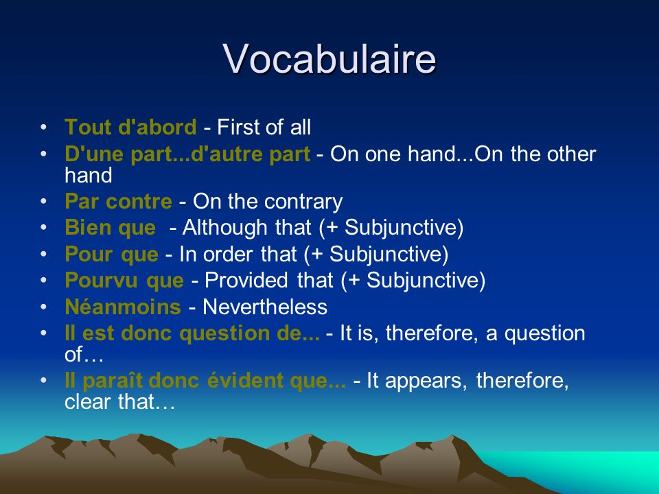 Vocabulaire Tout d abord - First of all