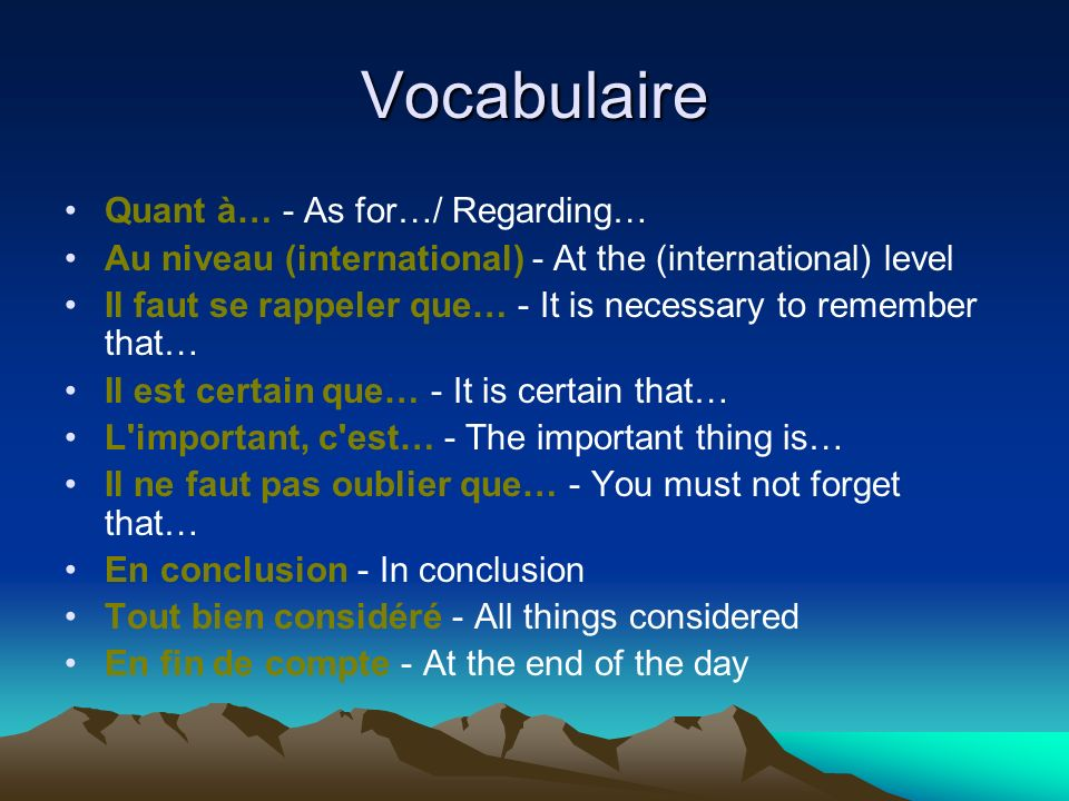 Vocabulaire Quant à… - As for…/ Regarding…
