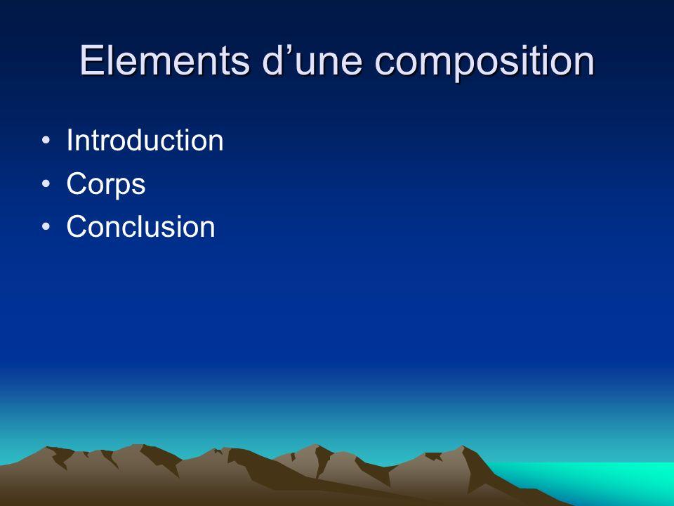 Elements d'une composition