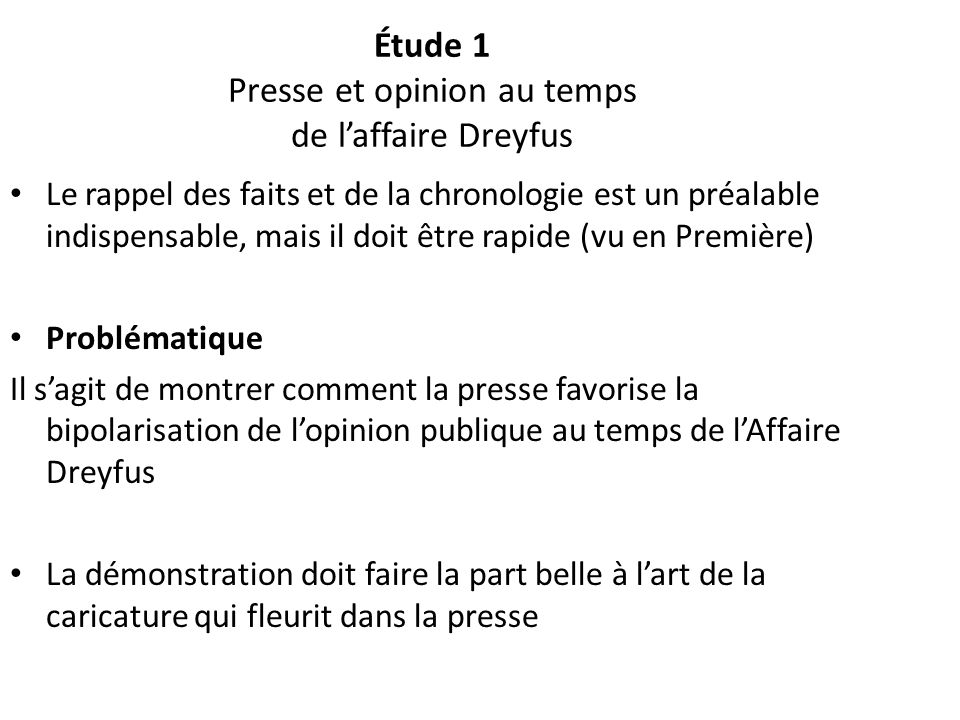 Étude 1 Presse et opinion au temps de l'affaire Dreyfus