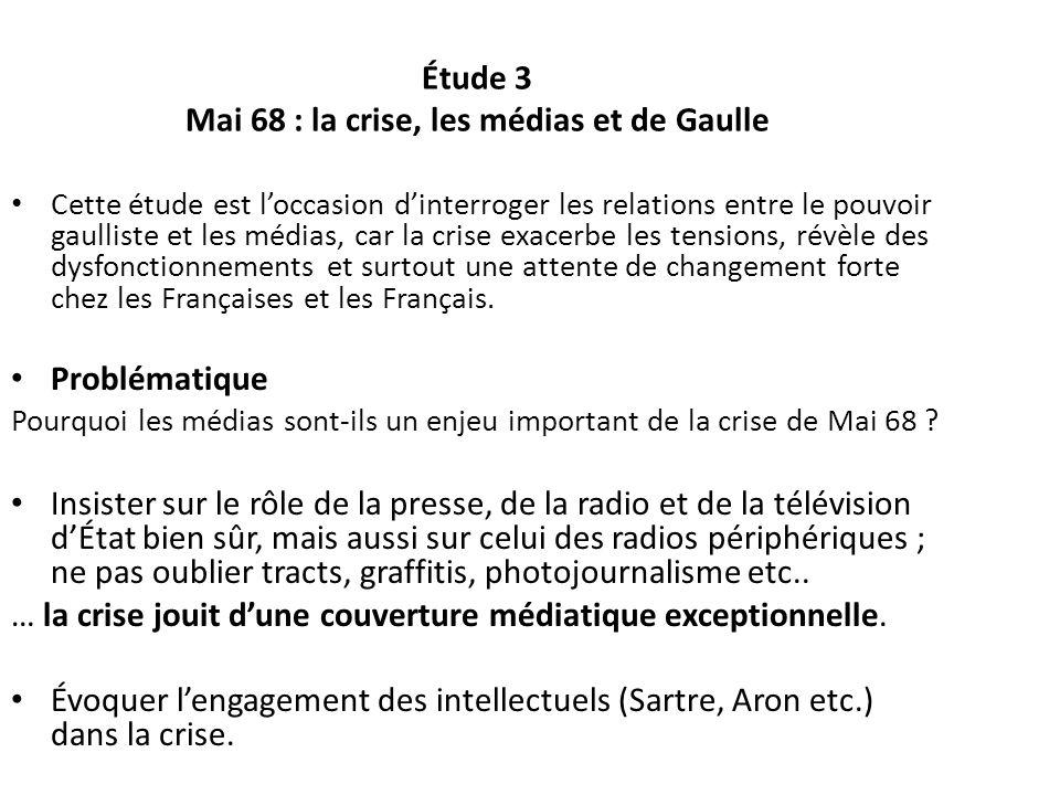 Étude 3 Mai 68 : la crise, les médias et de Gaulle