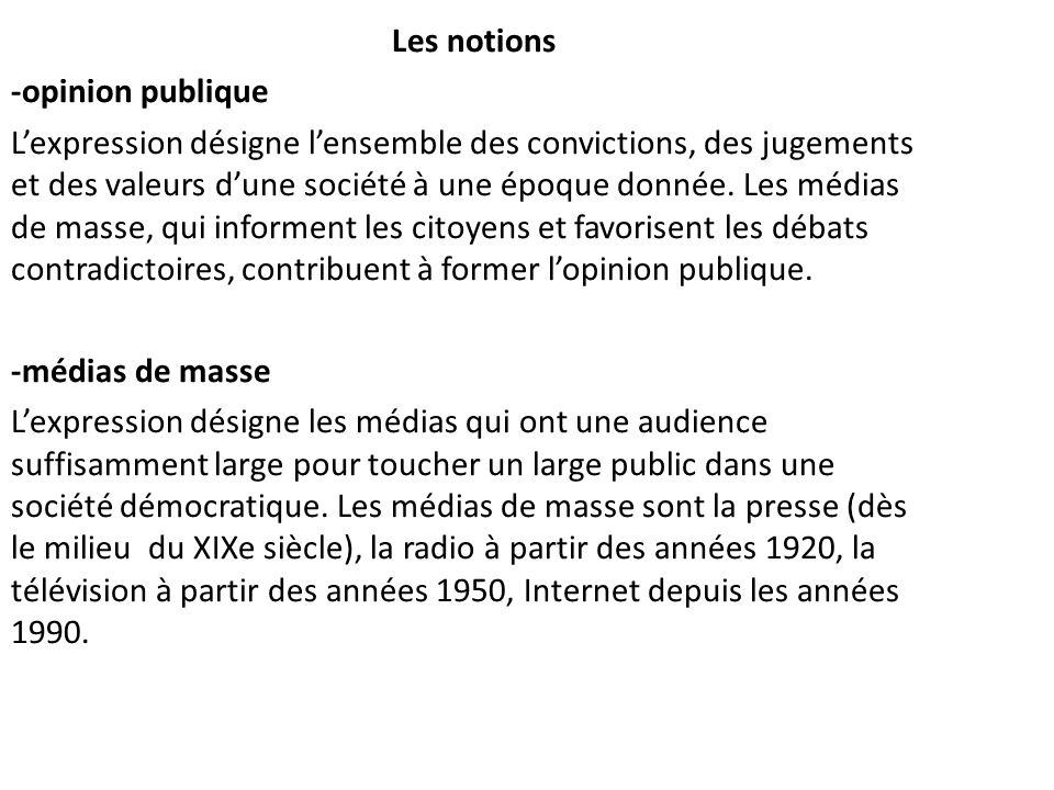 Les notions -opinion publique.