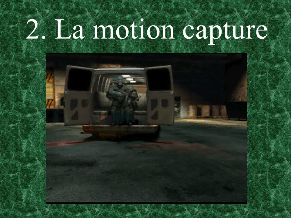 2. La motion capture