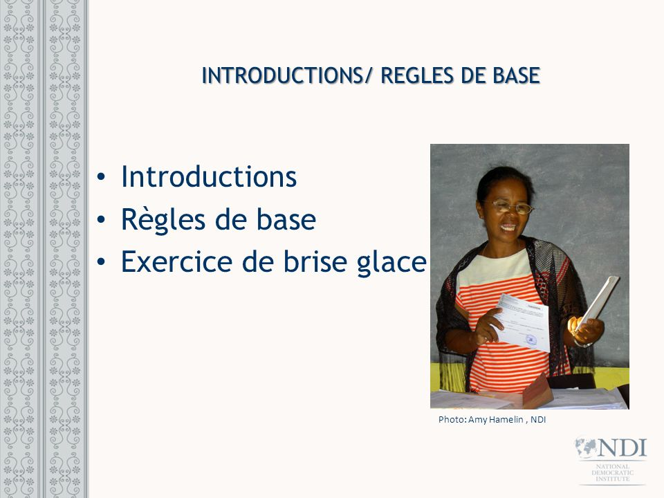 Introductions/ REGLES DE BASE