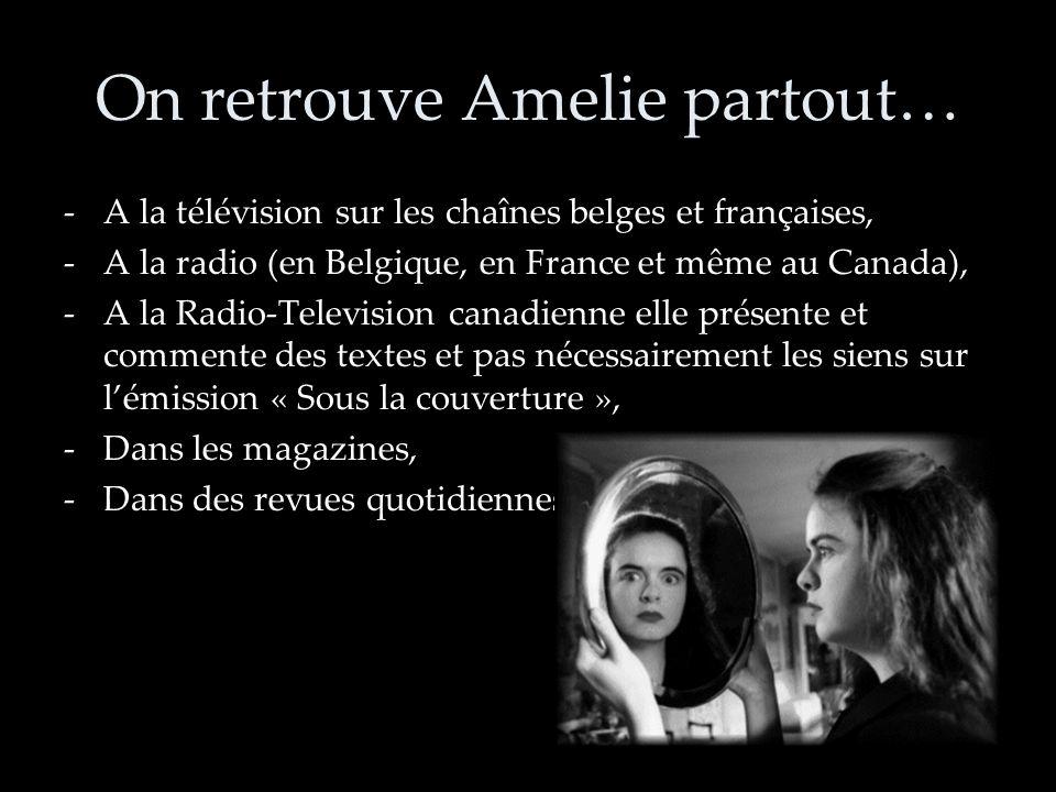 On retrouve Amelie partout…