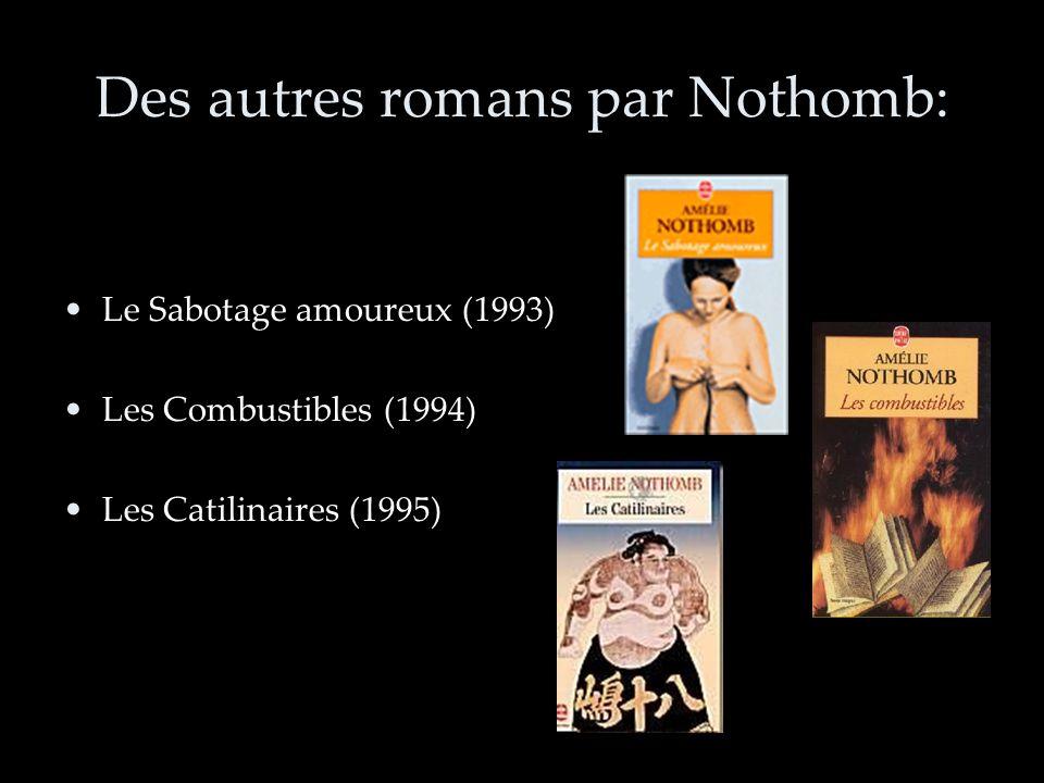 Des autres romans par Nothomb: