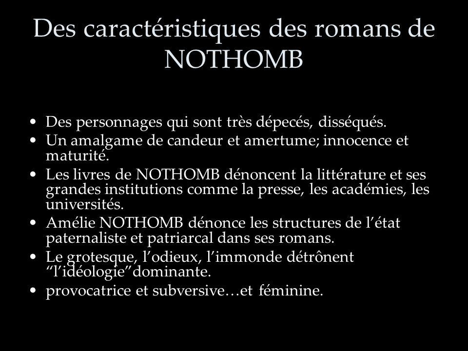 Des caractéristiques des romans de NOTHOMB