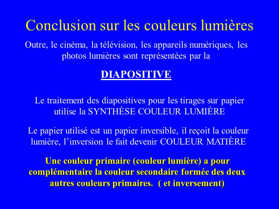 Conclusion sur les couleurs lumières
