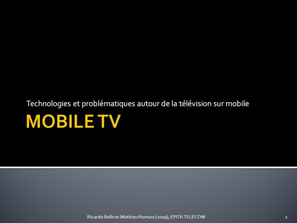 Technologies et problématiques autour de la télévision sur mobile