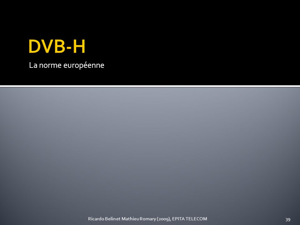 DVB-H La norme européenne