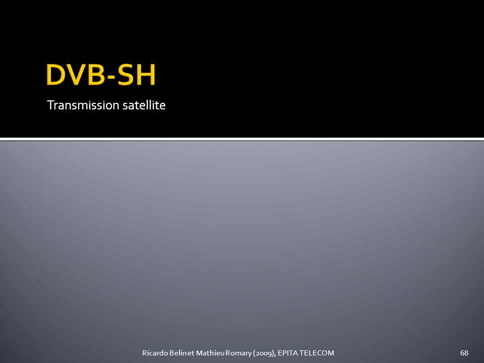 DVB-SH Transmission satellite