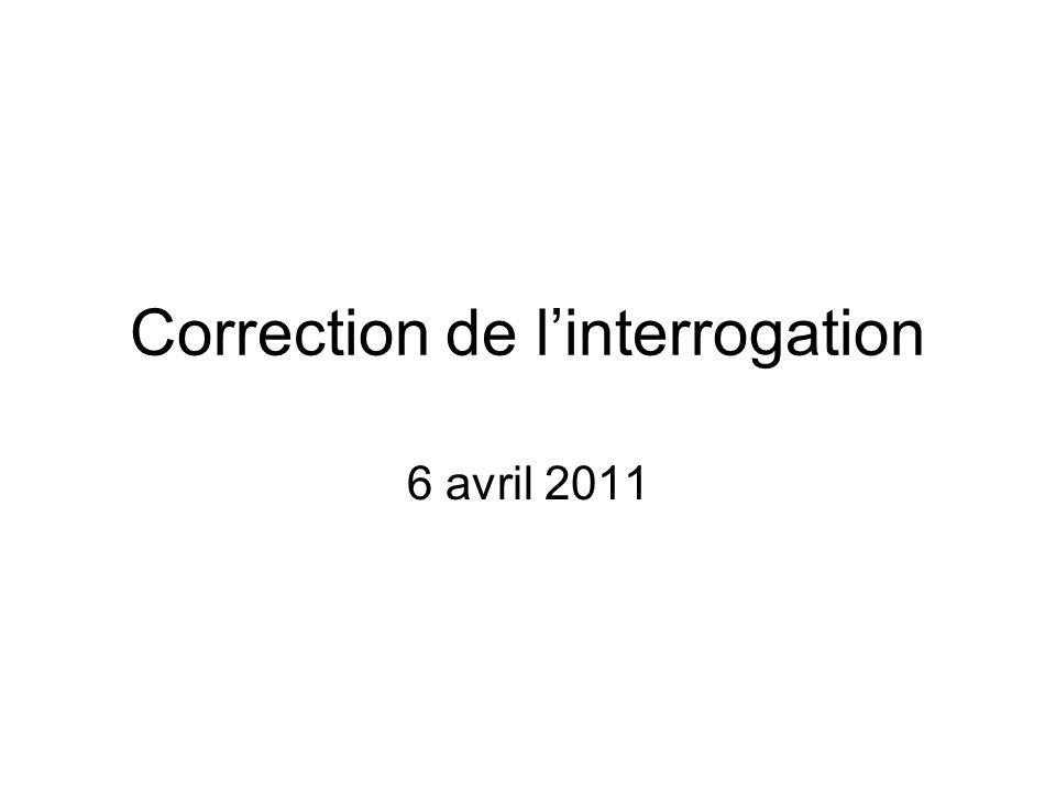 Correction de l'interrogation