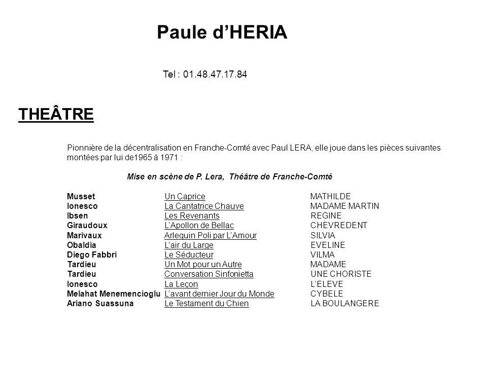 Paule d'HERIA THEÂTRE Tel : 01.48.47.17.84
