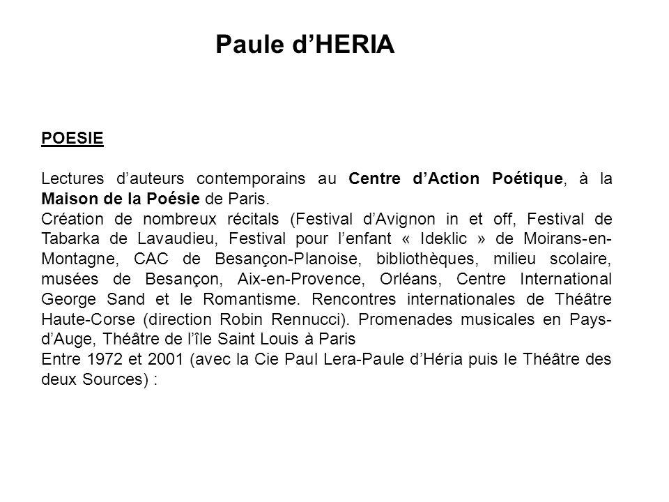 Paule d'HERIA POESIE. Lectures d'auteurs contemporains au Centre d'Action Poétique, à la Maison de la Poésie de Paris.