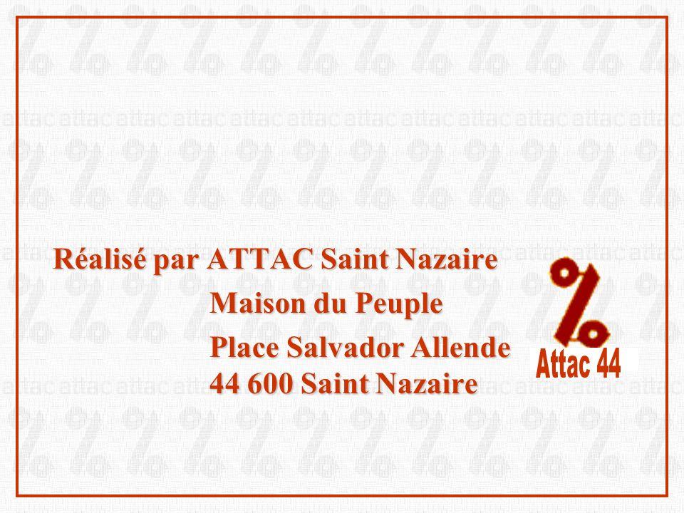 Réalisé par ATTAC Saint Nazaire