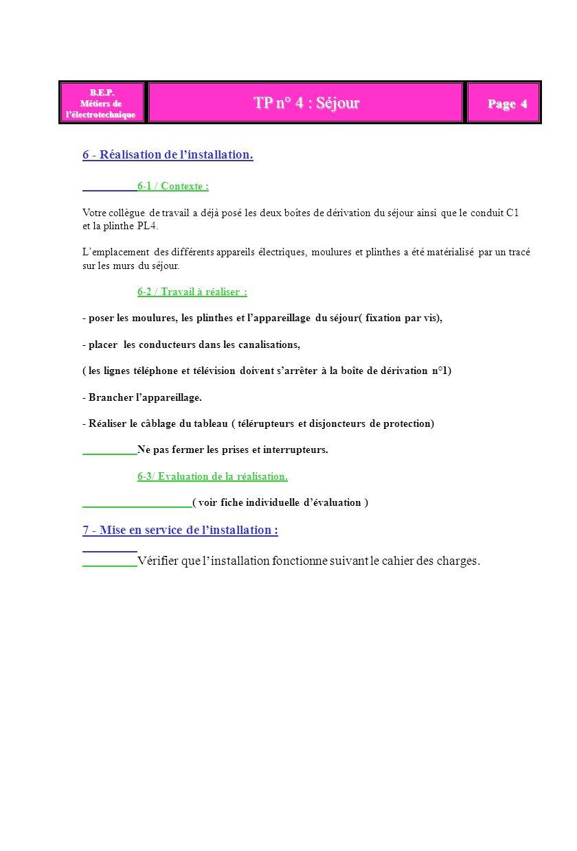 TP n° 4 : Séjour Page 4 6 - Réalisation de l'installation.