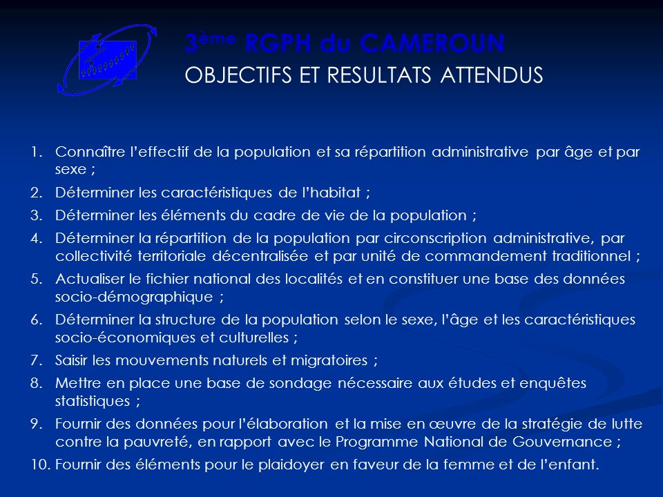 3ème RGPH du CAMEROUN OBJECTIFS ET RESULTATS ATTENDUS