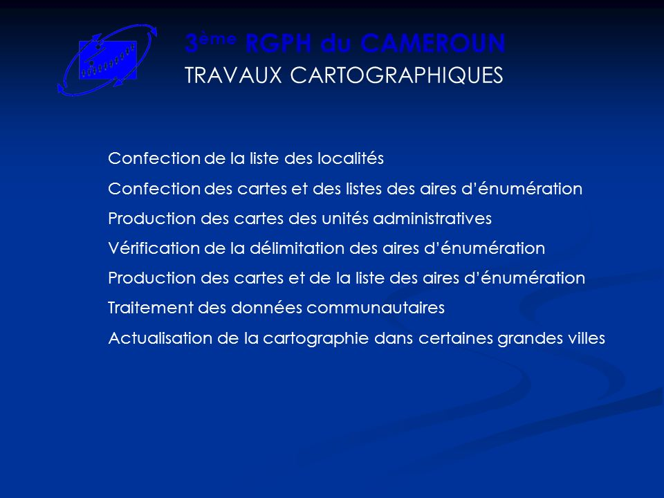 3ème RGPH du CAMEROUN TRAVAUX CARTOGRAPHIQUES