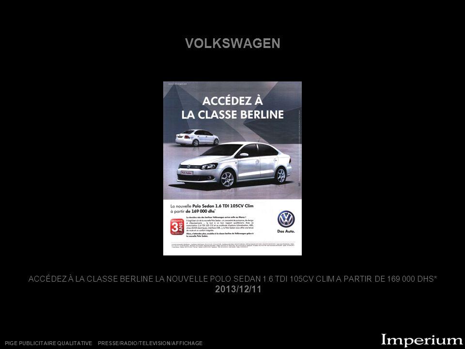 VOLKSWAGEN ACCÉDEZ À LA CLASSE BERLINE LA NOUVELLE POLO SEDAN 1.6 TDI 105CV CLIM A PARTIR DE 169 000 DHS*