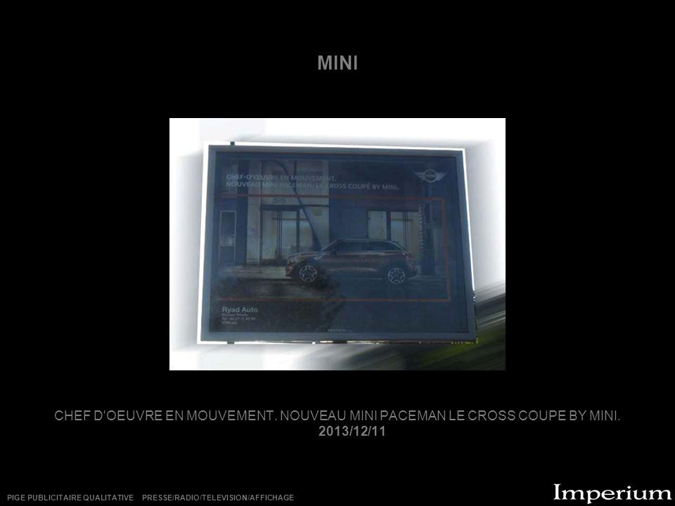 MINI CHEF D OEUVRE EN MOUVEMENT. NOUVEAU MINI PACEMAN LE CROSS COUPE BY MINI. 2013/12/11.