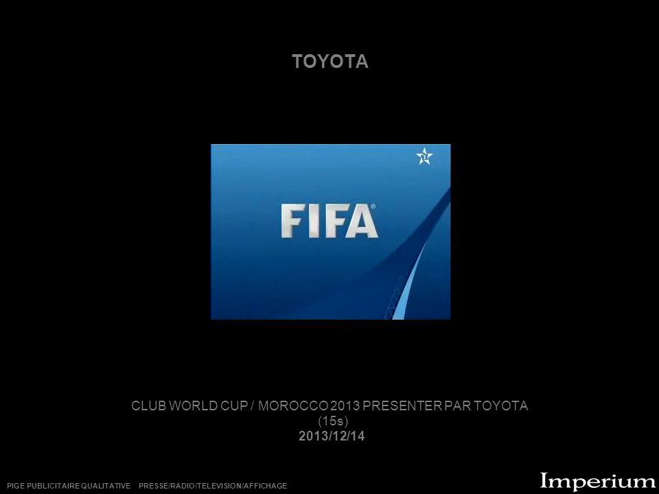 CLUB WORLD CUP / MOROCCO 2013 PRESENTER PAR TOYOTA