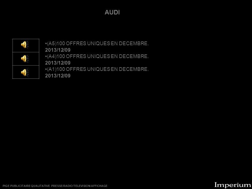 ********** AUDI (A5)100 OFFRES UNIQUES EN DECEMBRE. 2013/12/09