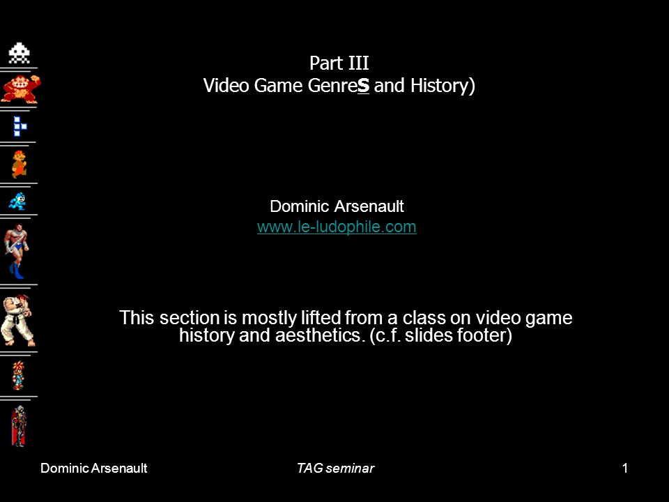 Part III Video Game GenreS and History)