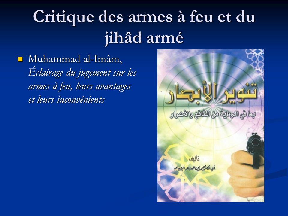 Critique des armes à feu et du jihâd armé