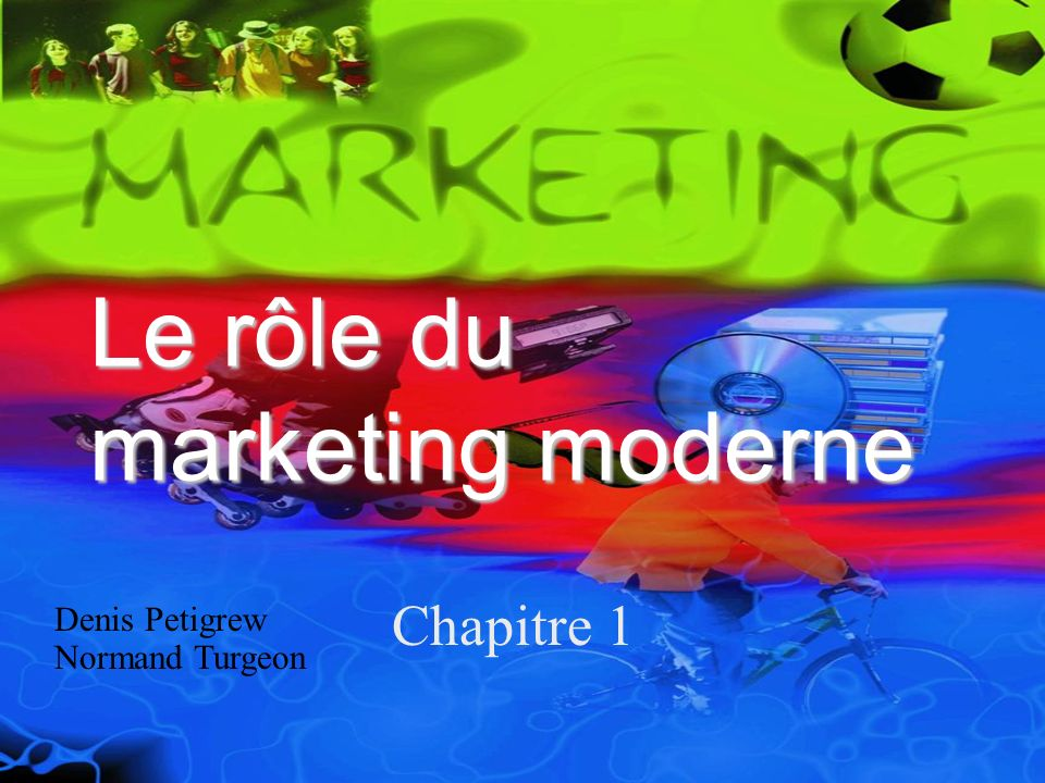 Le rôle du marketing moderne