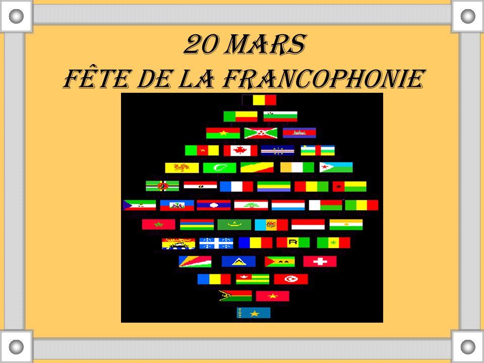 20 MARS FÊTE DE LA FRANCOPHONIE