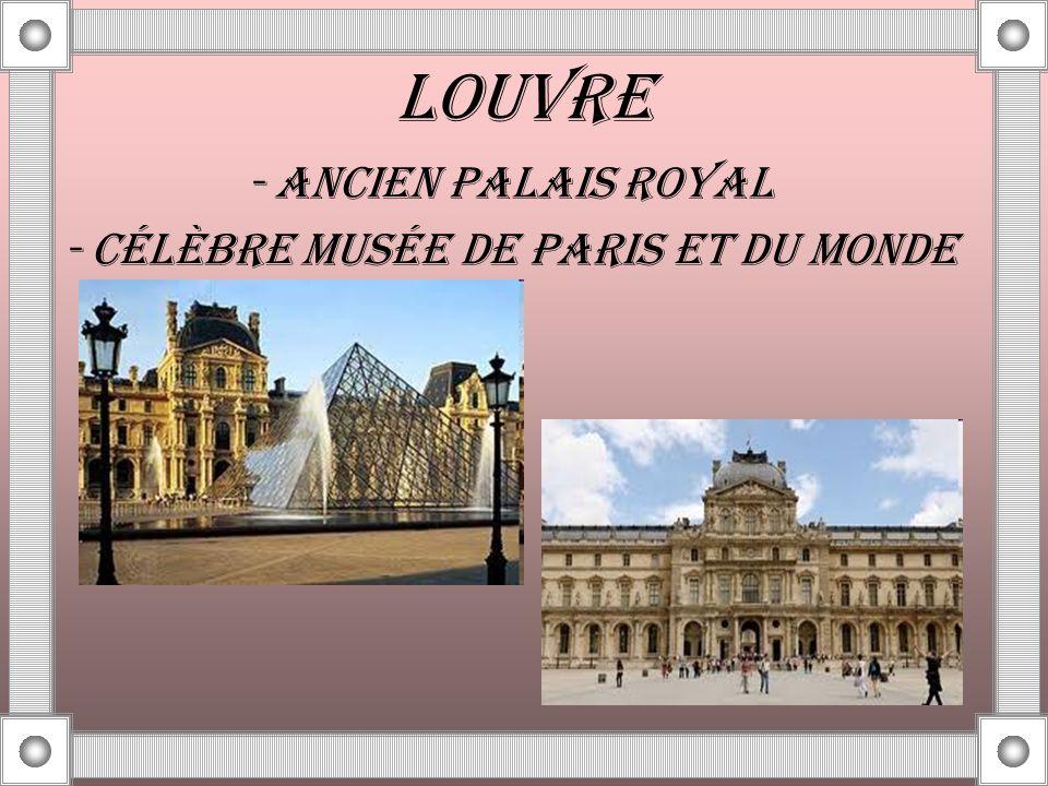 - CÉLÈBRE MUSÉE DE PARIS ET DU MONDE