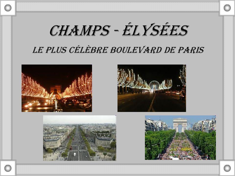 LE PLUS CÉLÈBRE BOULEVARD DE PARIS