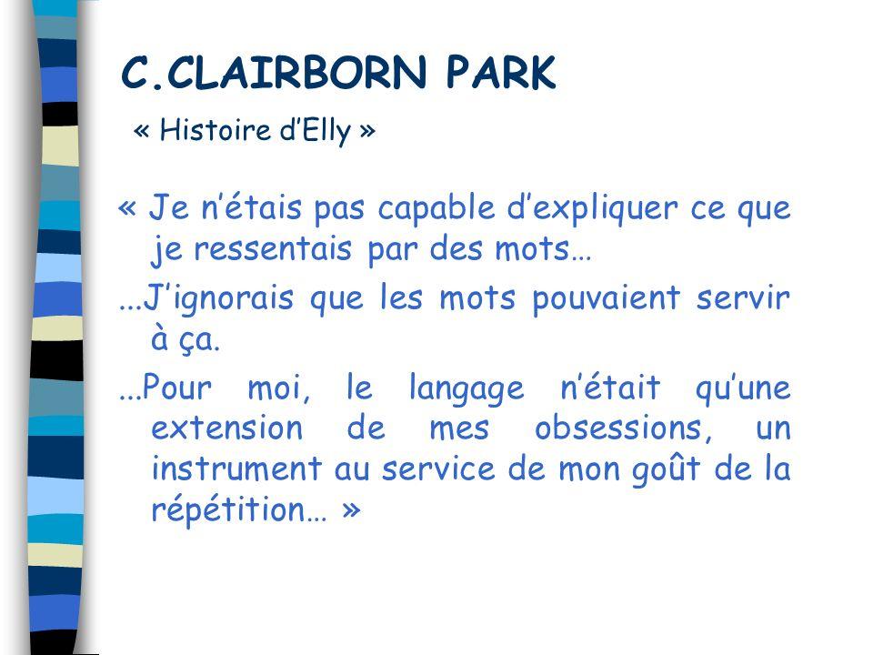 C.CLAIRBORN PARK « Histoire d'Elly »