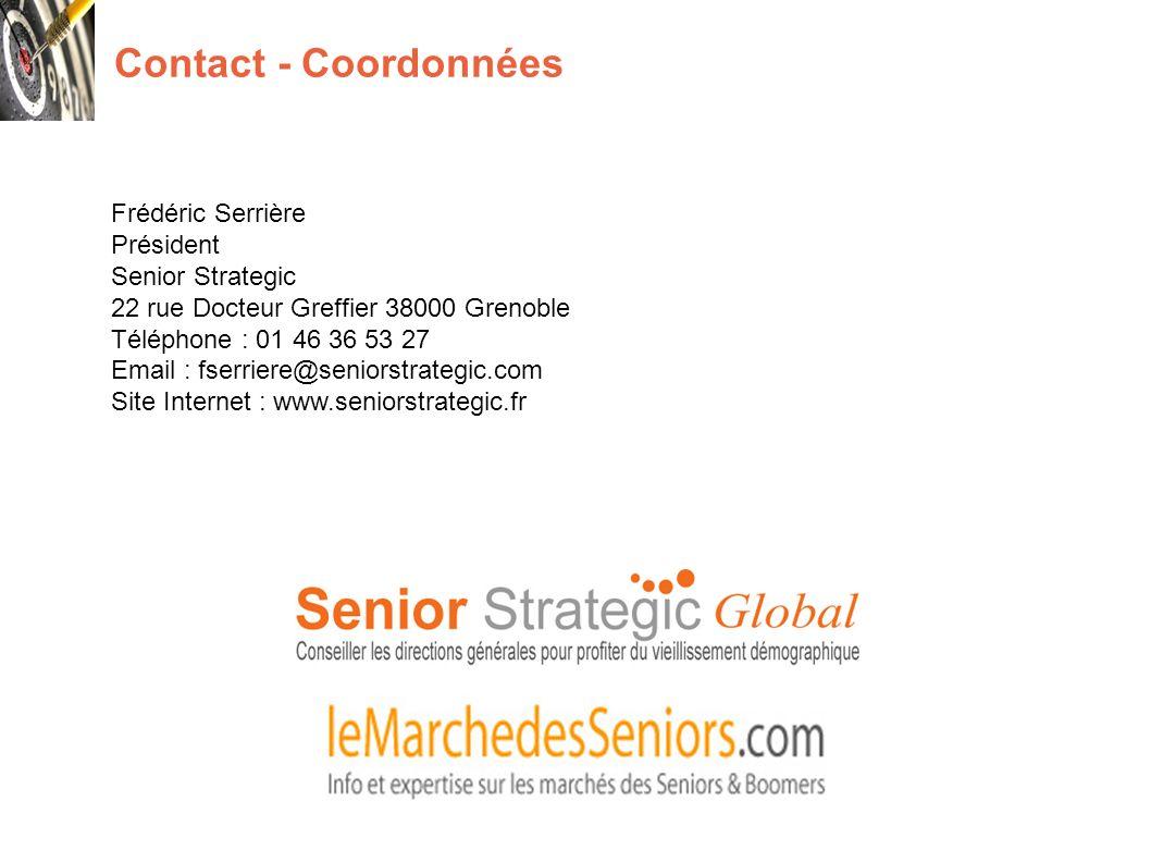 Contact - Coordonnées Frédéric Serrière Président Senior Strategic