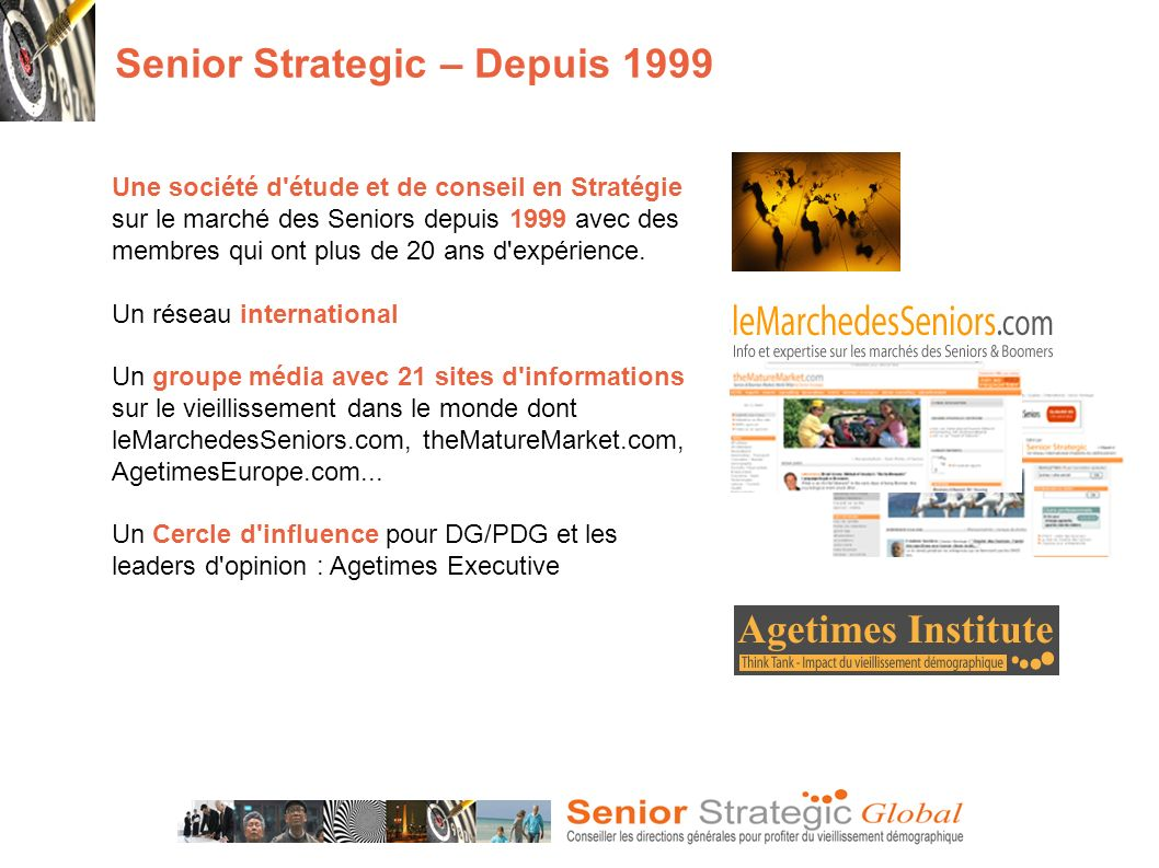 Senior Strategic – Depuis 1999